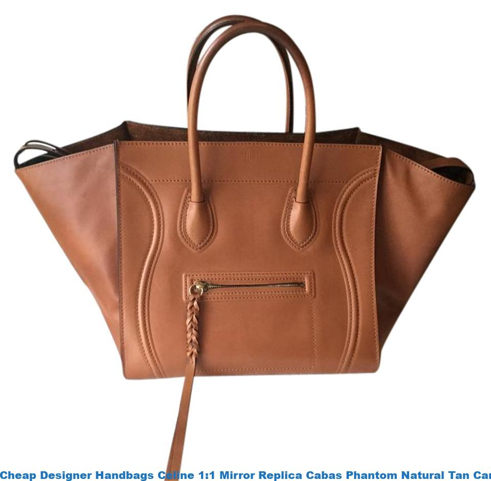 bd9546e3cf1 Cheap Designer Handbags Céline 1:1 Mirror Replica Cabas Phantom Natural Tan  Caramel Leather Satchel fake designer websites