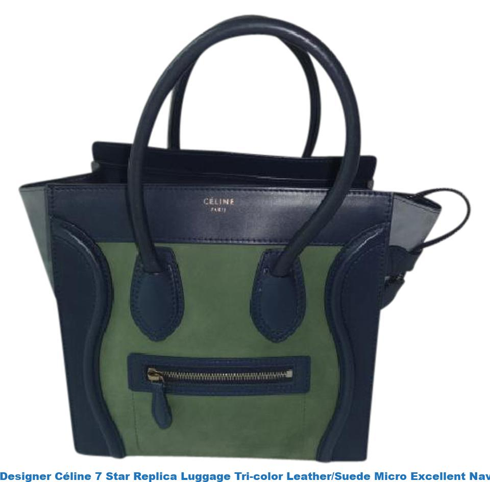 1e2b45deca6 Designer Céline 7 Star Replica Luggage Tri-color Leather/Suede Micro  Excellent Navy/Green/Gray Leather/Suede Tote celine replica bucket bag