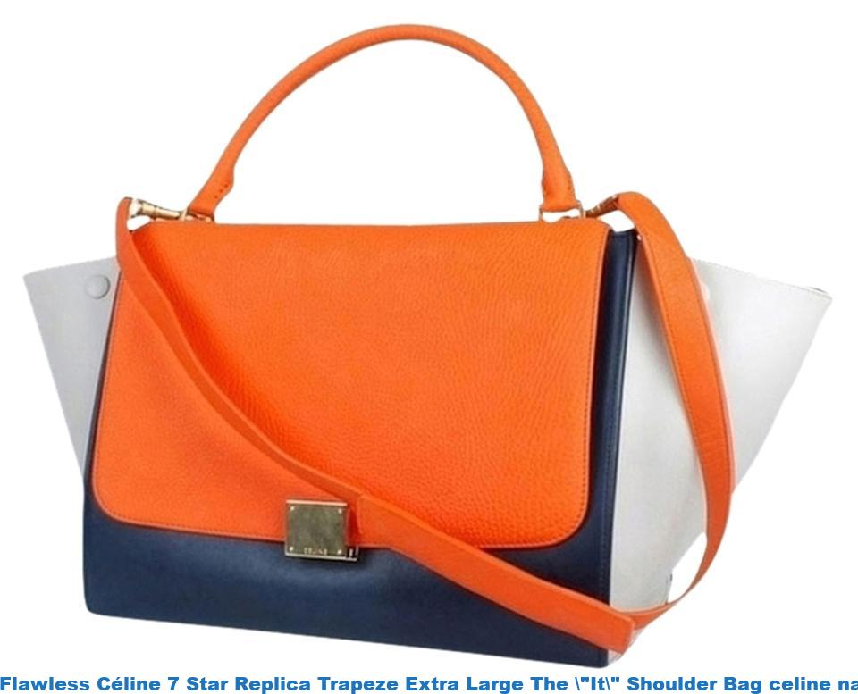 """8950c327b2 Flawless Céline 7 Star Replica Trapeze Extra Large The  """"It ..."""