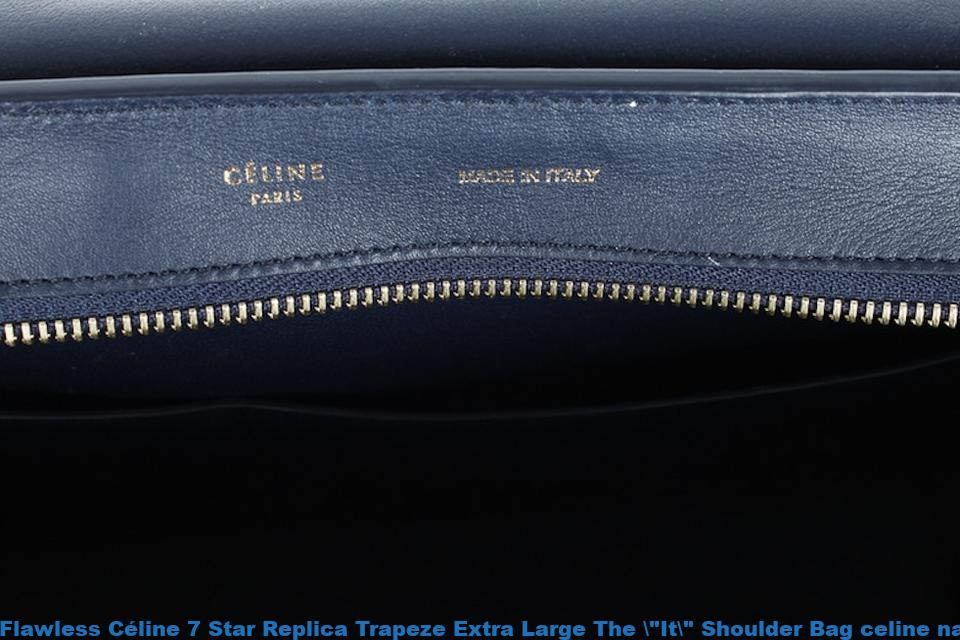 "Flawless Céline 7 Star Replica Trapeze Extra Large The  ""It "" Shoulder Bag  celine nano ec3203719eb09"