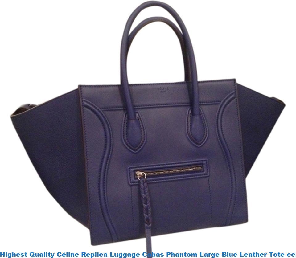 64e54c5a5e6b Highest Quality Céline Replica Luggage Cabas Phantom Large Blue Leather Tote  celine replica sunglasses