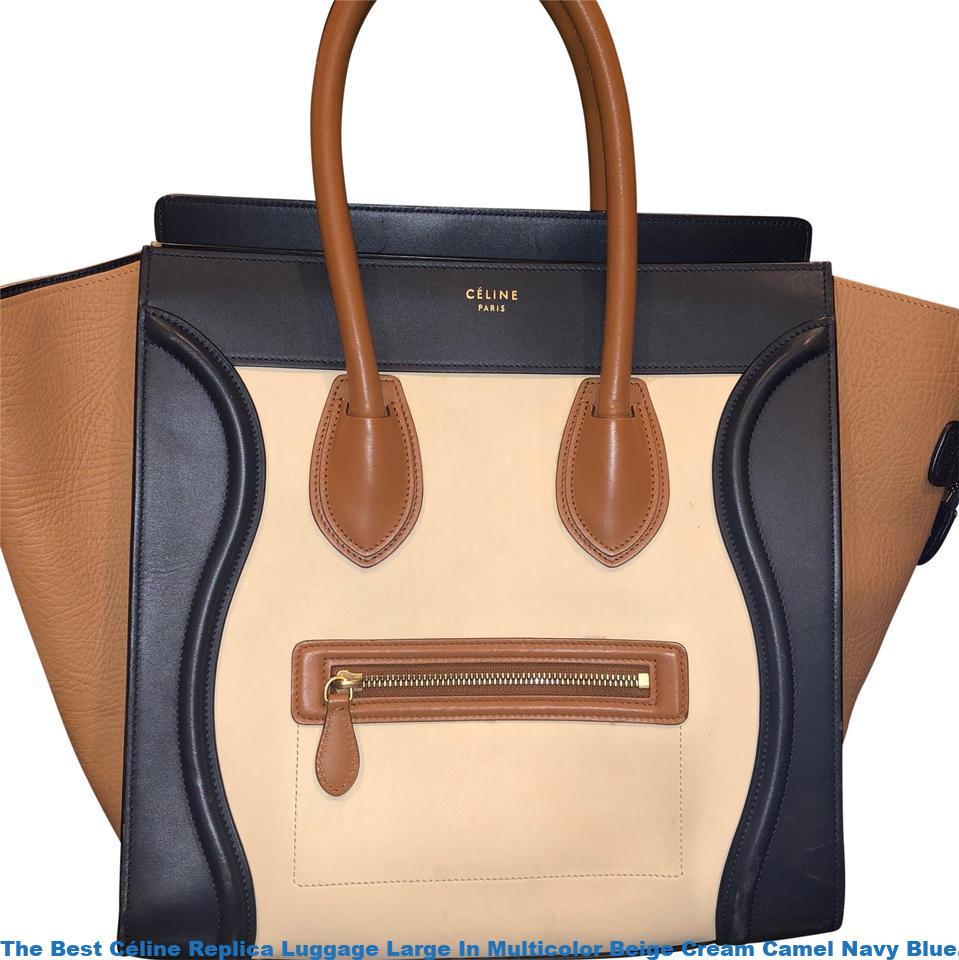 12d08c3a4af8 The Best Céline Replica Luggage Large In Multicolor Beige Cream Camel Navy  Blue. Leather Satchel celine replica